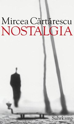 Nostalgia - Cartarescu, Mircea