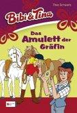 Das Amulett der Gräfin / Bibi & Tina Bd.38