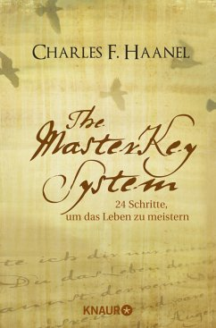 The Master Key System - Haanel, Charles F.