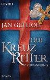 Verbannung / Die Kreuzritter-Saga Bd.2
