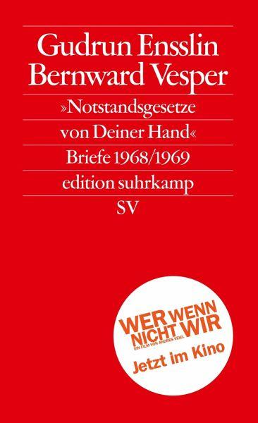 Notstandsgesetze von Deiner Hand - Ensslin, Gudrun; Vesper, Bernward