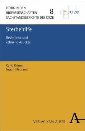 Sterbehilfe - Grimm, Carlo; Hillebrand, Ingo