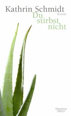 25550073n Du Stirbst Nicht, Kathrin Schmidt erhält den Deutschen Buchpreis