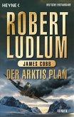 Der Arktis Plan / Covert One Bd.7