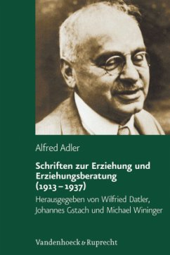 Schriften zur Erziehung und Erziehungsberatung (1913 - 1937) - Adler, Alfred