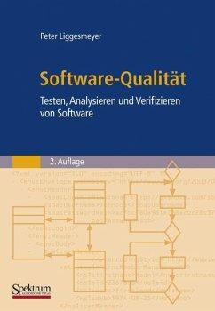 Software-Qualität - Liggesmeyer, Peter