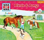 Pferde & Ponys / Was ist was junior Bd.5 (1 Audio-CD)