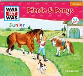 Pferde & Ponys / Was ist was junior Bd.5 (1 Audio-CD)