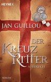 Aufbruch / Die Kreuzritter-Saga Bd.1