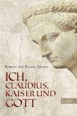 Ich Claudius, Kaiser und Gott