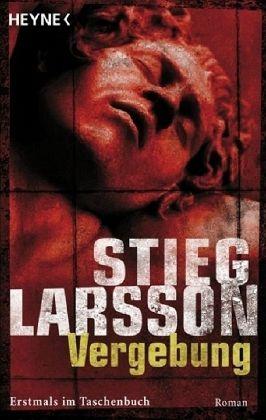 Vergebung / Millennium Bd.3 - Larsson, Stieg