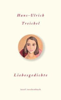 Liebesgedichte - Treichel, Hans-Ulrich
