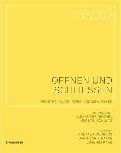 Öffnen und Schliessen - Hochberg, Anette; Hafke, Jan-Hendrik; Raab, Joachim