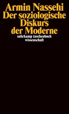Der soziologische Diskurs der Moderne - Nassehi, Armin