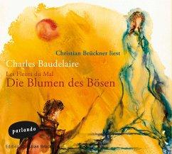 Les Fleurs Du Mal - Die Blumen des Bösen, 4 Audio-CDs - Baudelaire, Charles