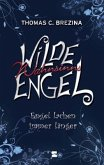 Engel lachen immer länger / Wilde Wahnsinnsengel Bd.2