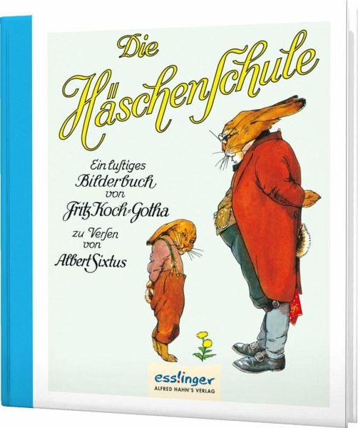 Die Häschenschule. Mini-Ausgabe - Koch-Gotha, Fritz; Sixtus, Albert