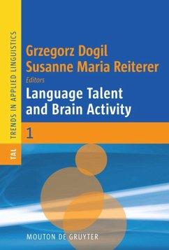 Language Talent and Brain Activity - Dogil, Grzegorz / Reiterer, Susanne Maria (ed.)
