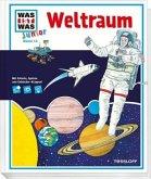 Weltraum / Was ist was junior Bd.13