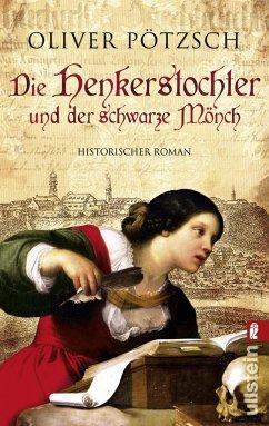 Die Henkerstochter und der schwarze Mönch / Henkerstochter Bd.2 - Pötzsch, Oliver