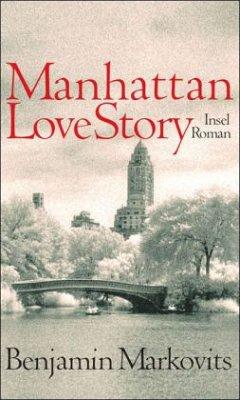 Manhattan Love Story - Markovits, Benjamin