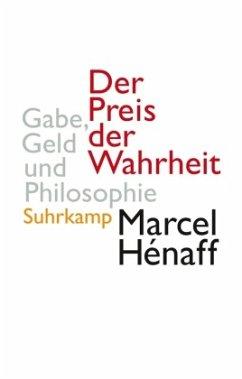 Der Preis der Wahrheit - Hénaff, Marcel