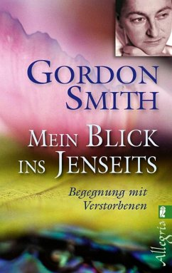 Mein Blick ins Jenseits - Smith, Gordon