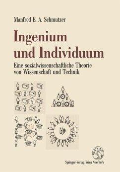 Ingenium und Individuum - Schmutzer, Manfred E. A.