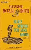 Blaue Schuhe für eine Kobra / Mma Ramotswe Roman Bd.7