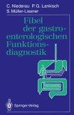 Fibel der gastroenterologischen Funktionsdiagnostik