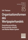 Organisationsformen des Wertpapierhandels