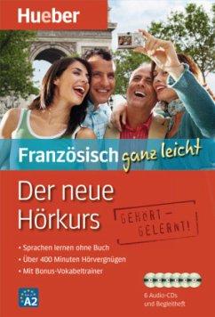 Der neue Hörkurs - Französisch ganz leicht, 6 Audio-CDs + Begleitheft - Dautel, Catherine