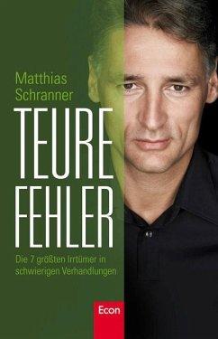 Teure Fehler - Schranner, Matthias