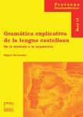 Gramática explicativa de la lengua castellana