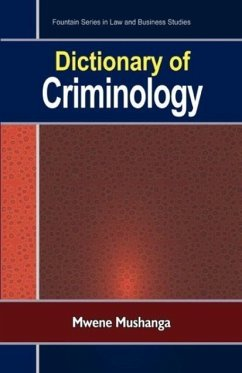 9789970027200 - Mushanga, Mwene: Dictionary of Criminology - Book