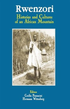 9789970027552 - Herausgeber: Pennacini, Cecilia Wittenberg, Hermann: Rwenzori. Histories and Cultures of an African Mountain - Book