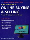 The Really, Really, Really Easy Step-by-step Guide to Online Buying and Selling