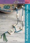 Twenty to Make: Micro Macrame Jewellery