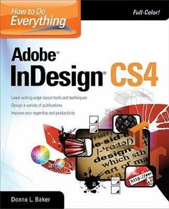 How to Do Everything Adobe InDesign CS4 - Baker, Donna; Fuller, Laurie Ulrich