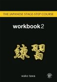 The Japanese Stage-Step Course: Workbook 2