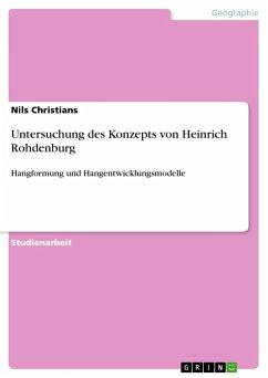 Untersuchung des Konzepts von Heinrich Rohdenburg - Christians, Nils