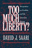 Too Much Liberty?