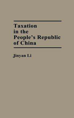 Taxation in the People's Republic of China - Li, Jinyan