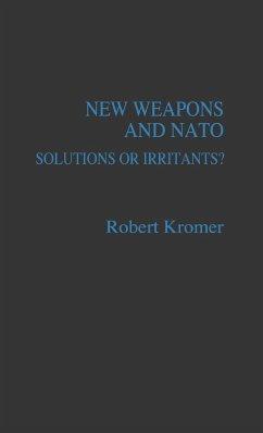 New Weapons and NATO - Kromer, Robert Andrew