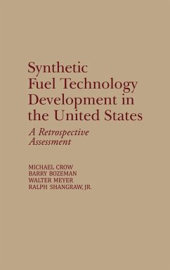 Synthetic Fuel Technology Development in the United States - Bozeman, Barry; Crow, Michael