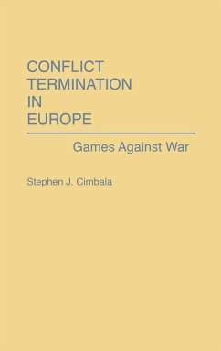 Conflict Termination in Europe
