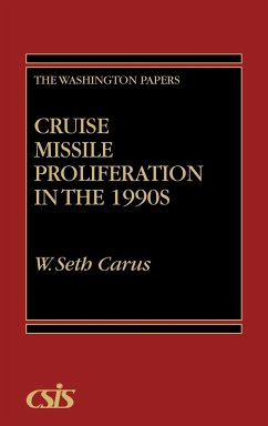 Cruise Missile Proliferation in the 1990s - Carus, W. Seth