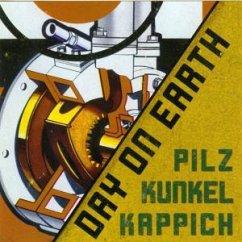 Day On Earth - Pilz,Michel/Kunkel,Burkard/Kapp