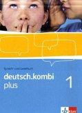 deutsch.kombi PLUS 1. Allgemeine Ausgabe für differenzierende Schulen. Schülerbuch 5. Klasse