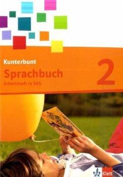 Das Kunterbunt Sprachbuch / Arbeitsheft 2. Schuljahr. Schulausgangsschrift